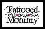 Tattooed Mommy